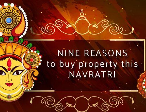 Nine reasons to buy property this Navratri