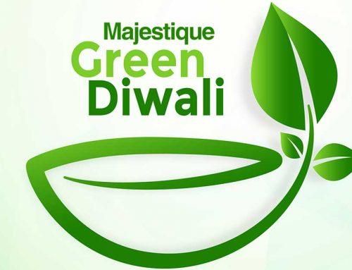 Have a Green, Majestique Diwali!